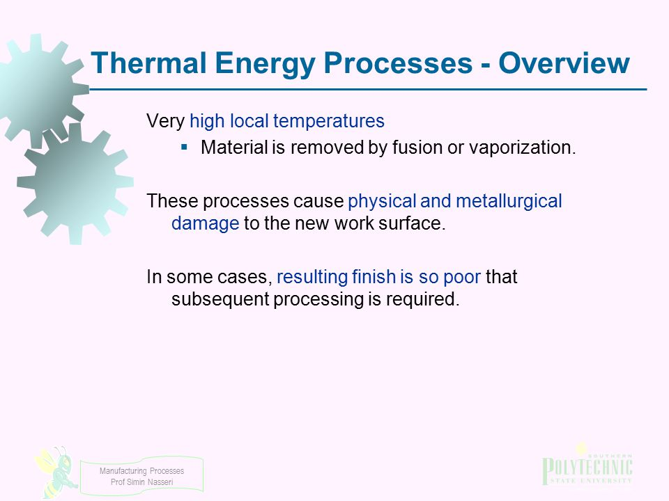 Thermal Energy Processes - Overview
