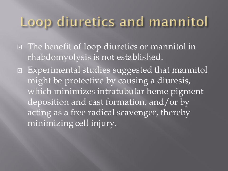 Loop diuretics and mannitol