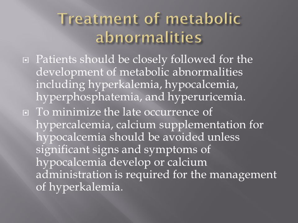 Treatment of metabolic abnormalities