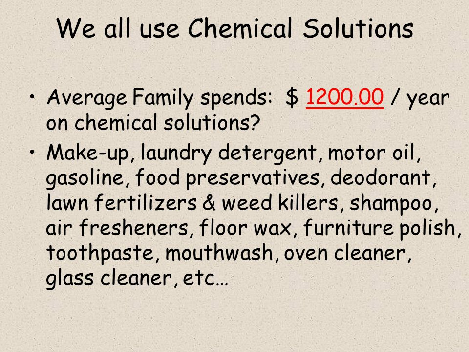 We all use Chemical Solutions