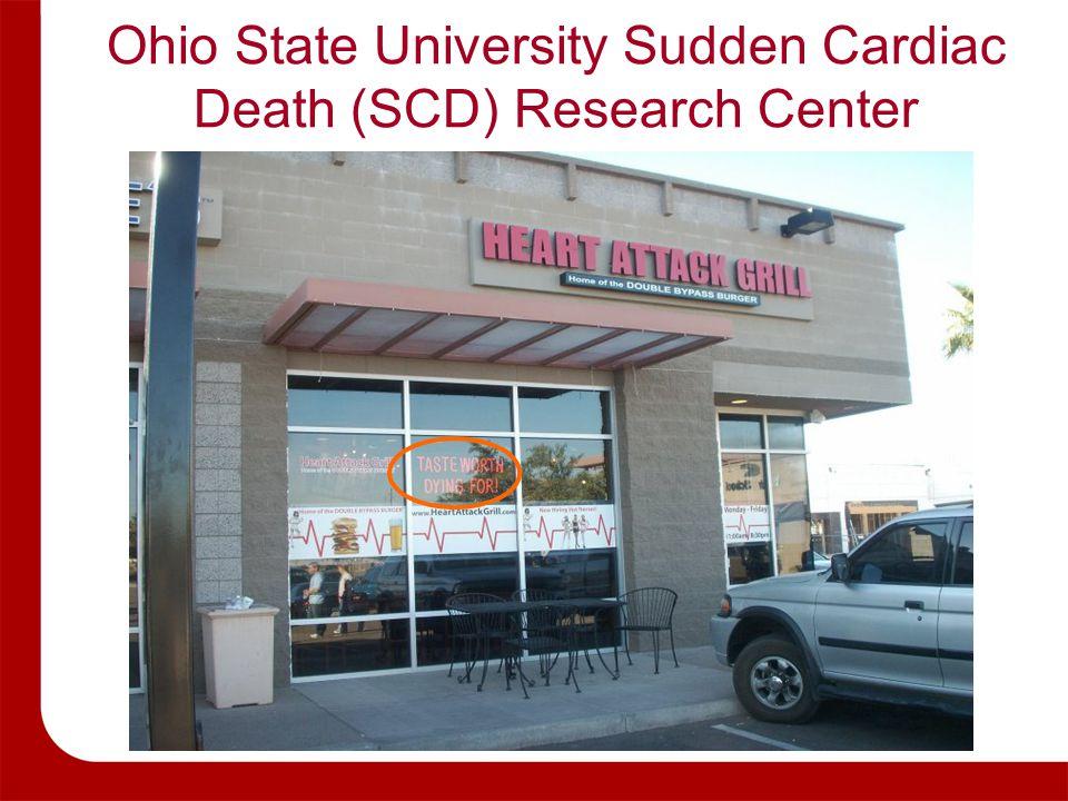 Ohio State University Sudden Cardiac Death (SCD) Research Center