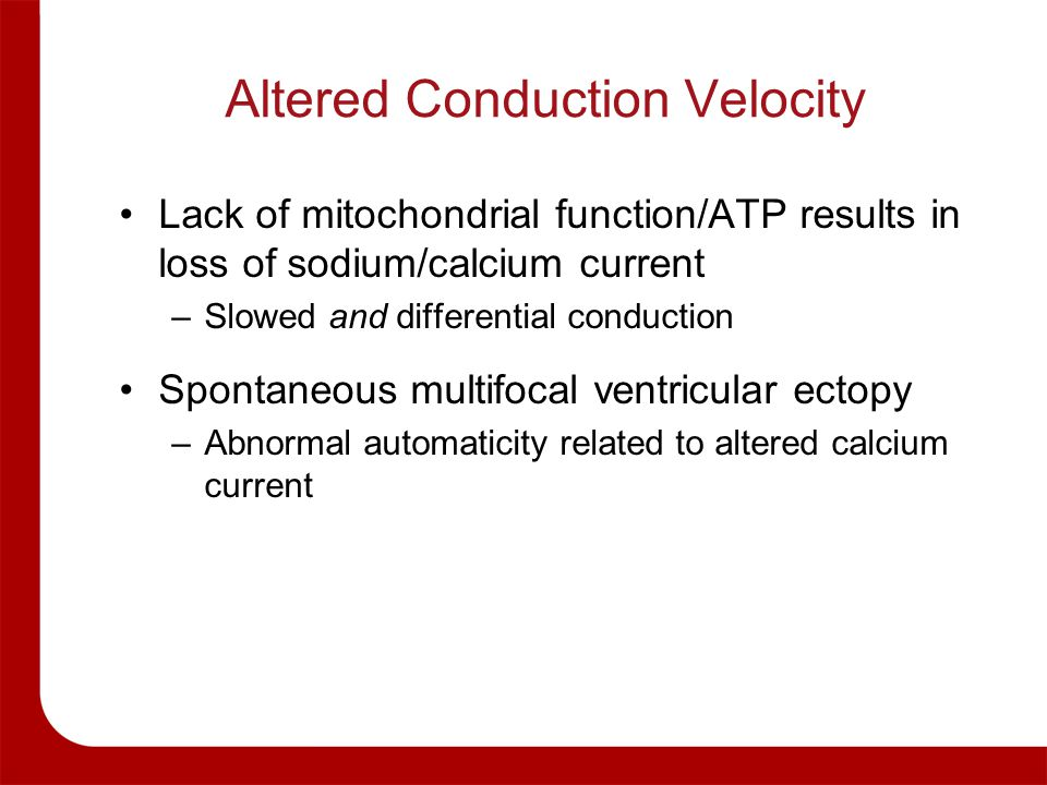 Altered Conduction Velocity