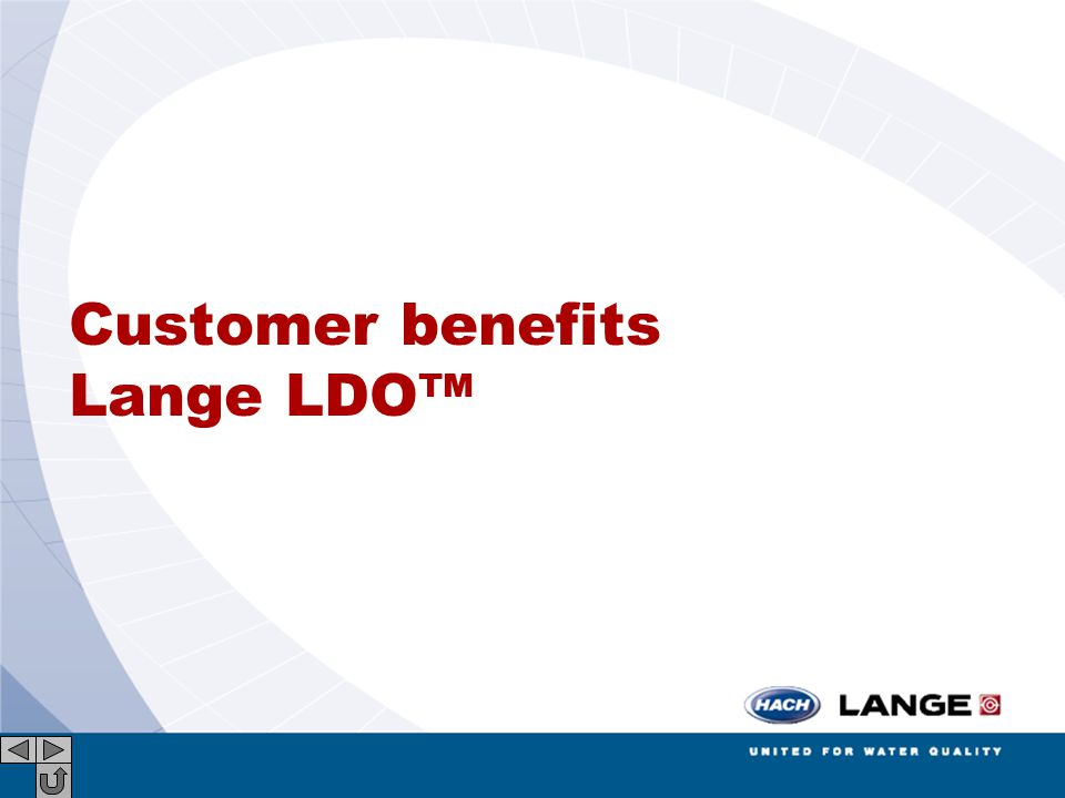 Customer benefits Lange LDO™