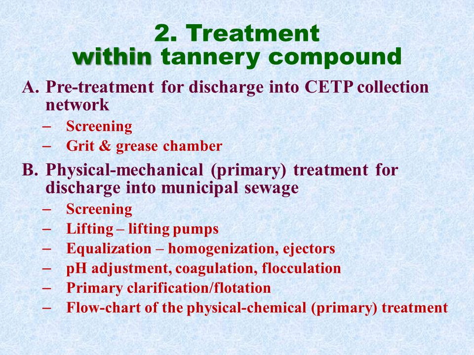2. Treatment within tannery compound