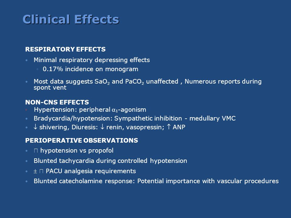 Clinical Effects RESPIRATORY EFFECTS