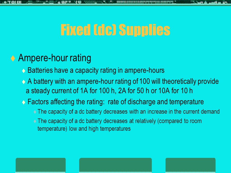 Fixed (dc) Supplies Ampere-hour rating
