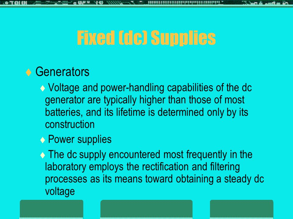 Fixed (dc) Supplies Generators
