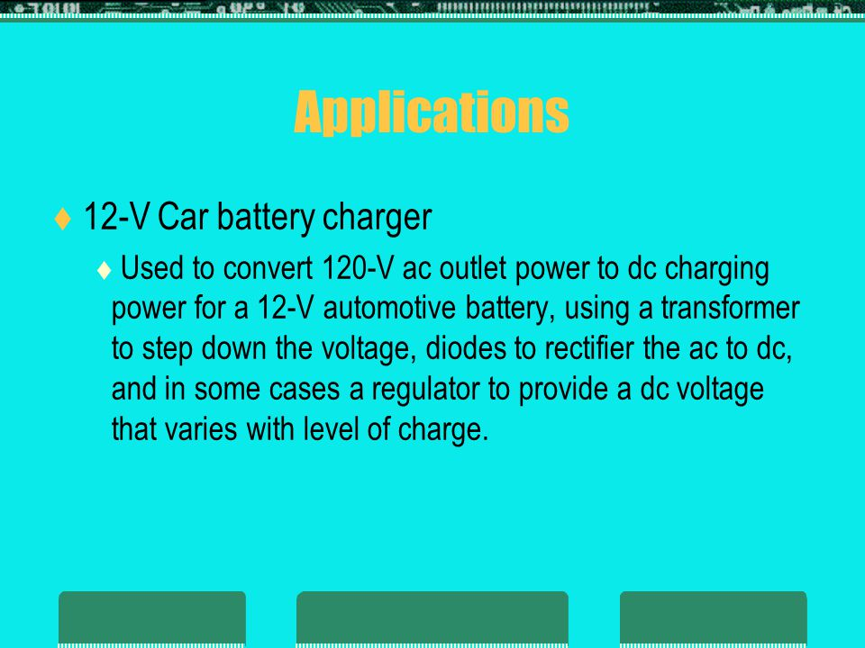 Applications 12-V Car battery charger