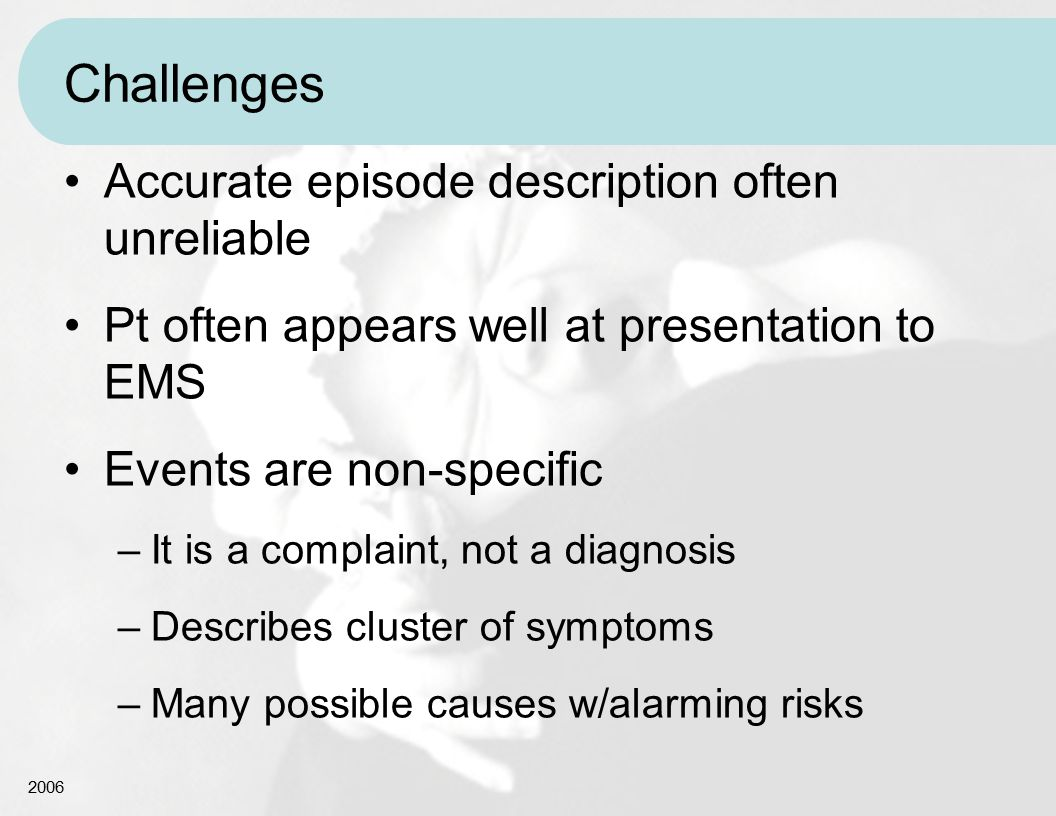 Challenges Accurate episode description often unreliable