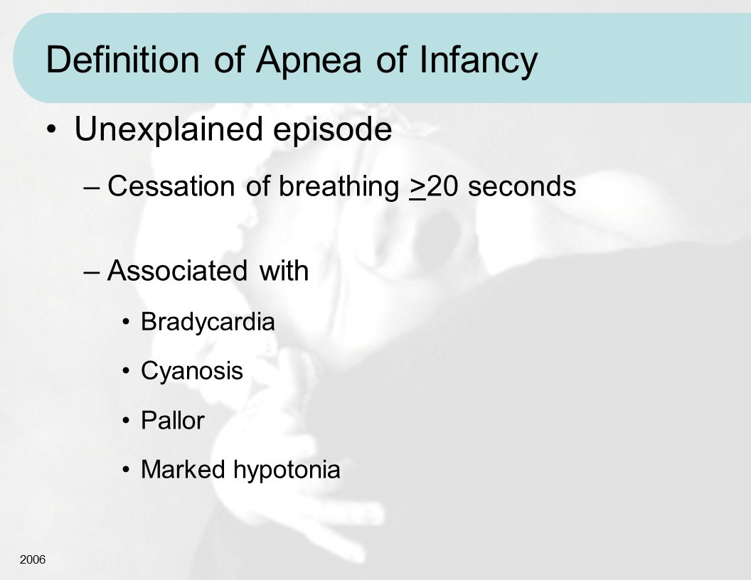 Definition of Apnea of Infancy