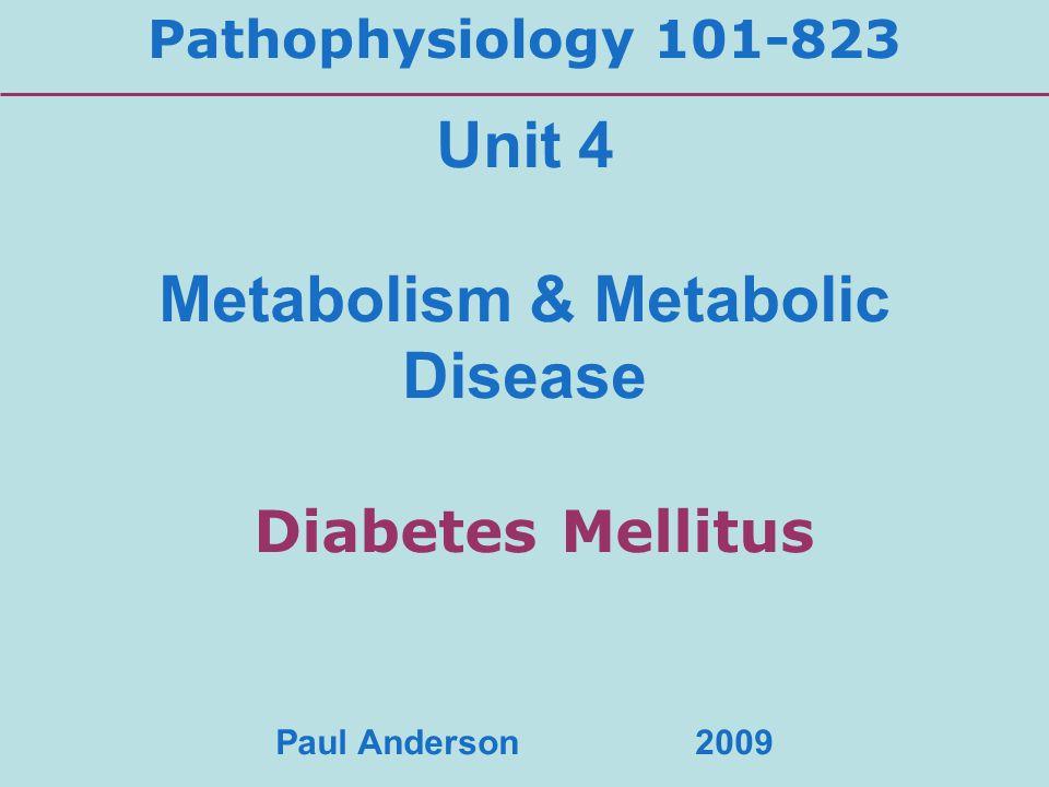 Metabolism & Metabolic Disease Diabetes Mellitus