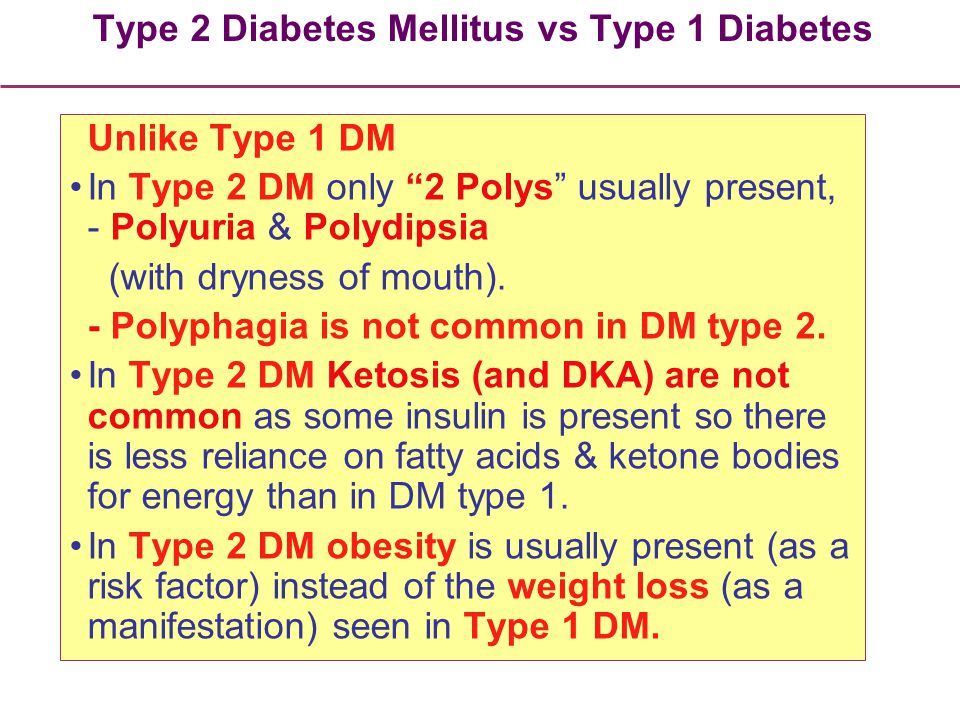 Type 2 Diabetes Mellitus vs Type 1 Diabetes