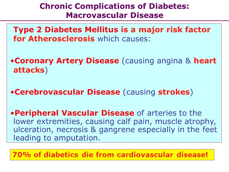 Chronic Complications of Diabetes: Macrovascular Disease