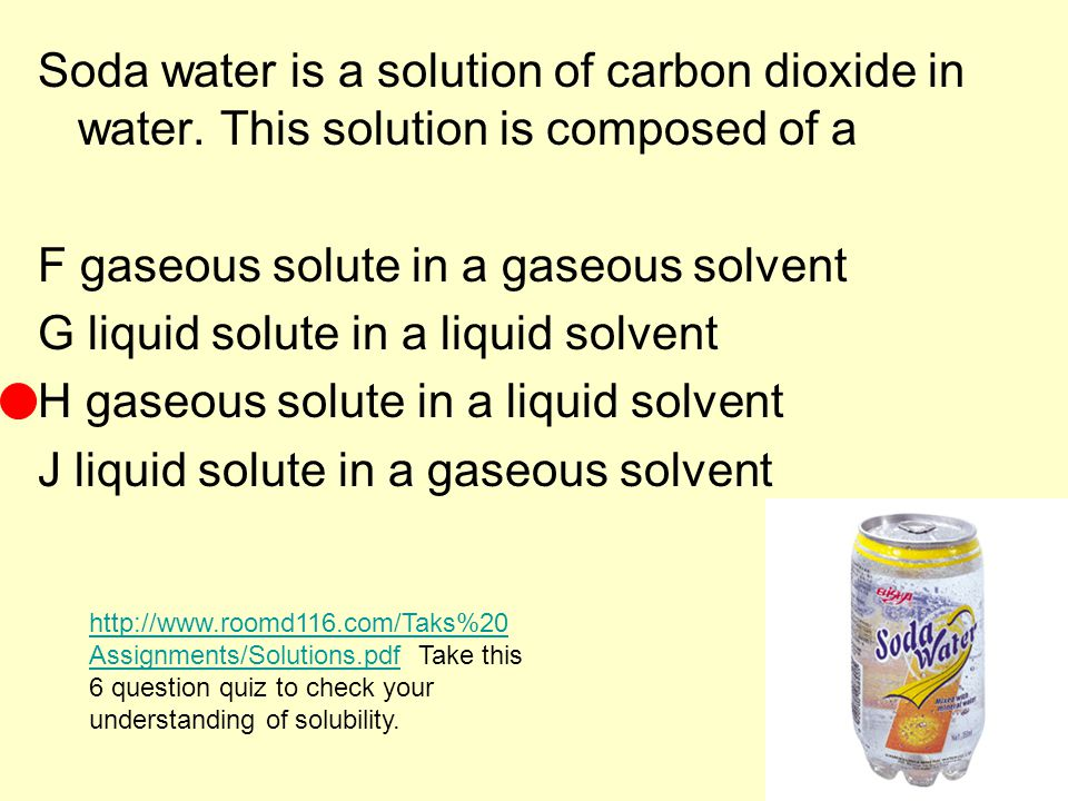 F gaseous solute in a gaseous solvent