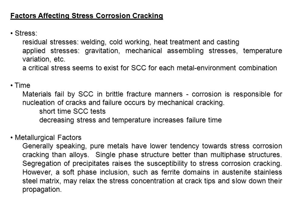 Factors Affecting Stress Corrosion Cracking