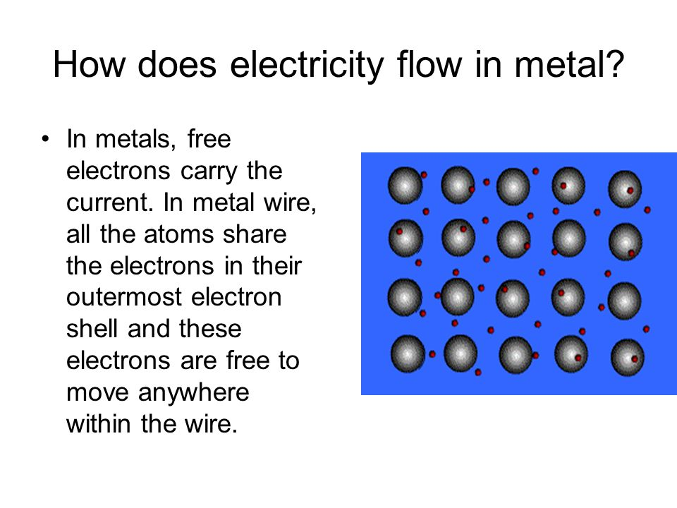 How does electricity flow in metal