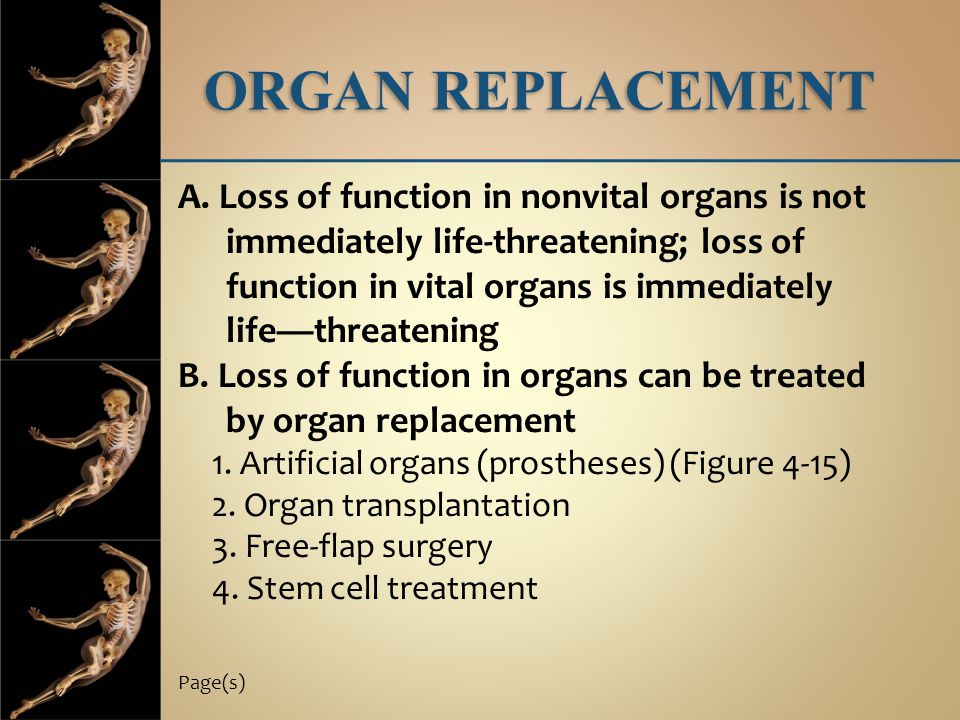ORGAN REPLACEMENT