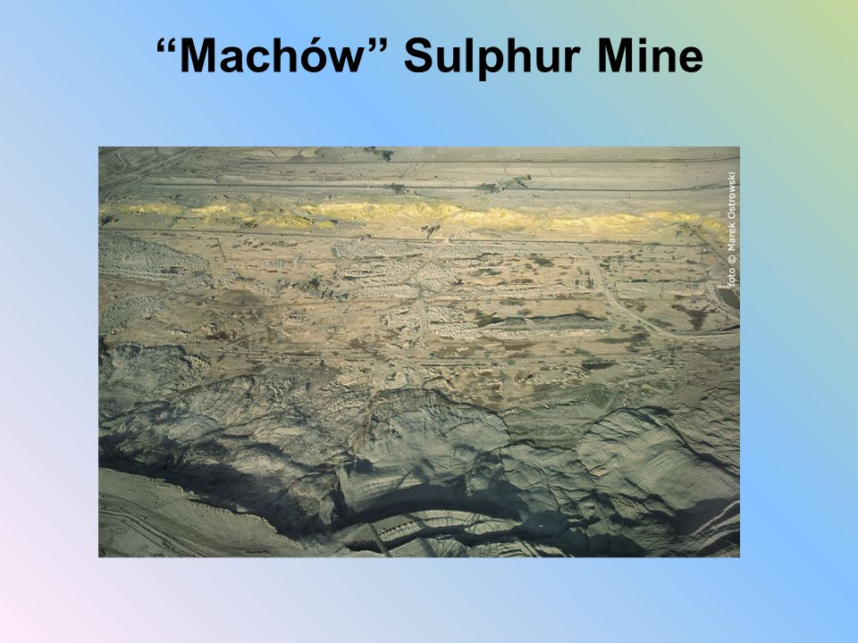 Machów Sulphur Mine