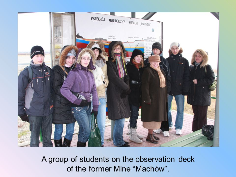 A group of students on the observation deck of the former Mine Machów .
