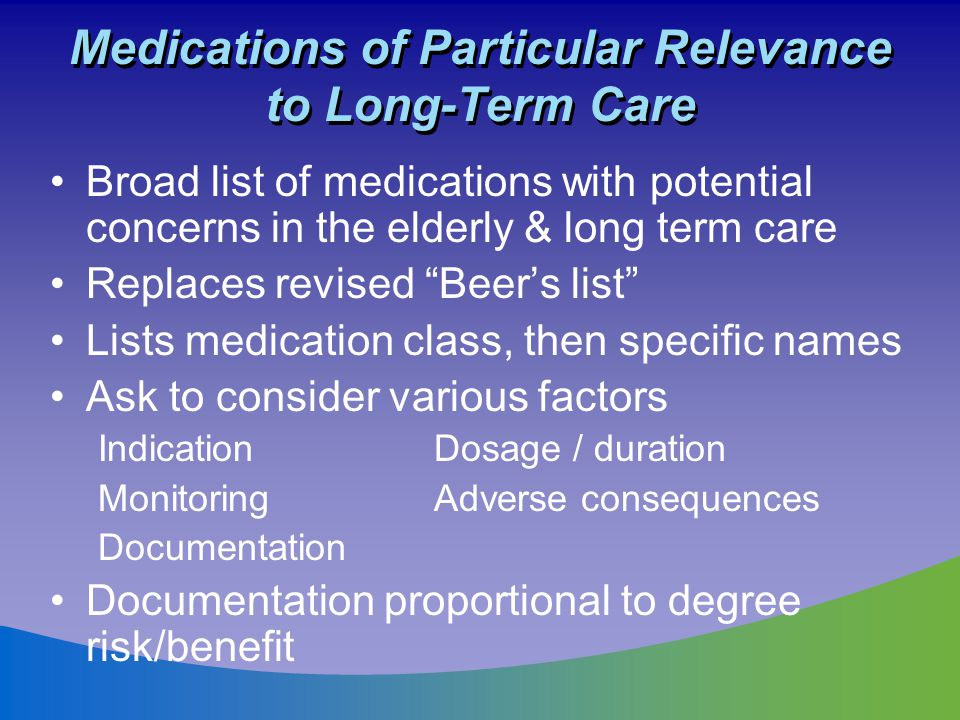 Medications of Particular Relevance to Long-Term Care