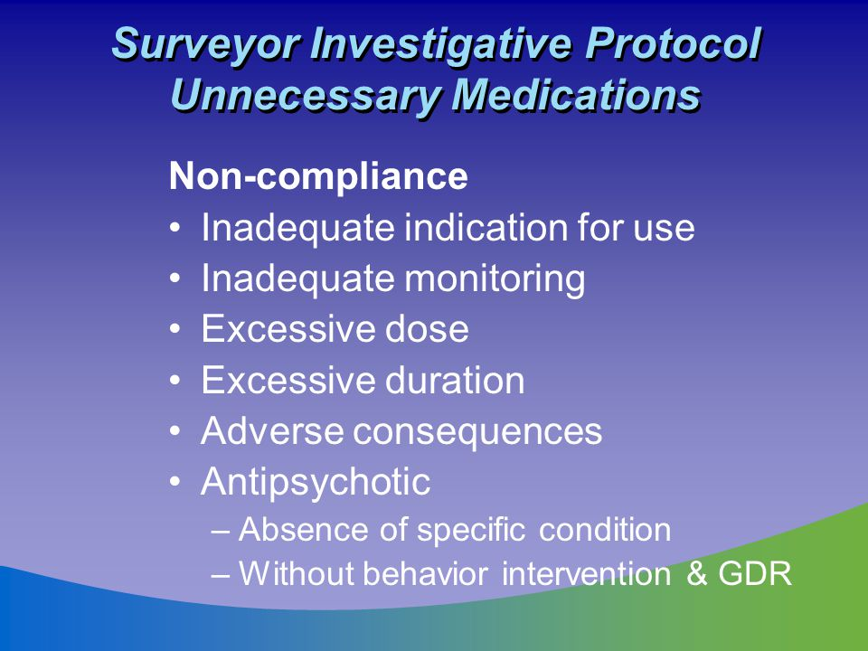 Surveyor Investigative Protocol Unnecessary Medications
