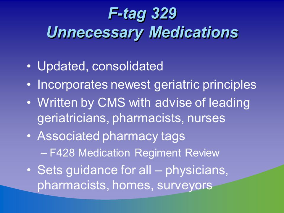 F-tag 329 Unnecessary Medications