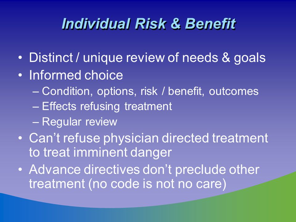 Individual Risk & Benefit