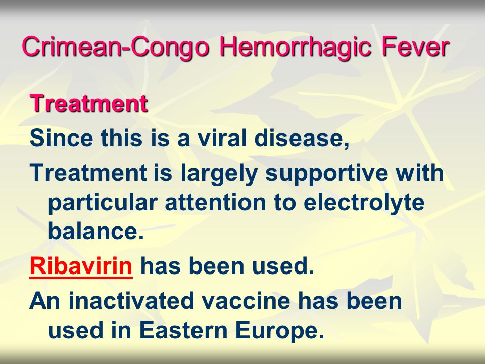 Crimean-Congo Hemorrhagic Fever