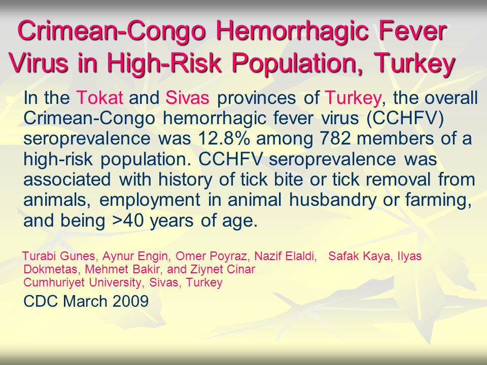 Crimean-Congo Hemorrhagic Fever Virus in High-Risk Population, Turkey