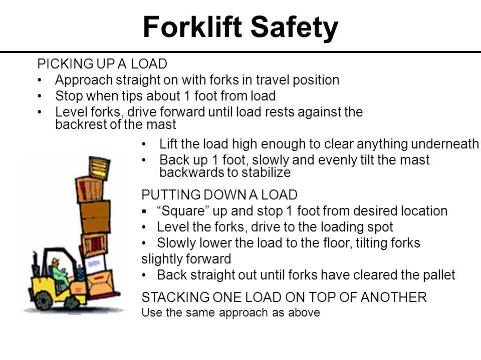 Forklift Safety PICKING UP A LOAD