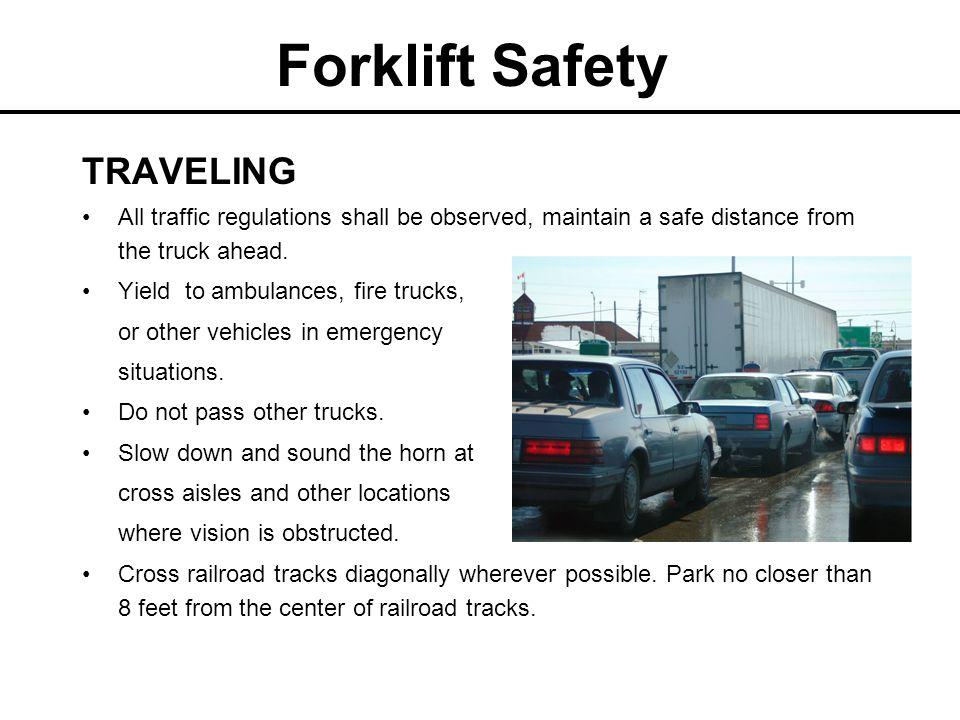 Forklift Safety TRAVELING