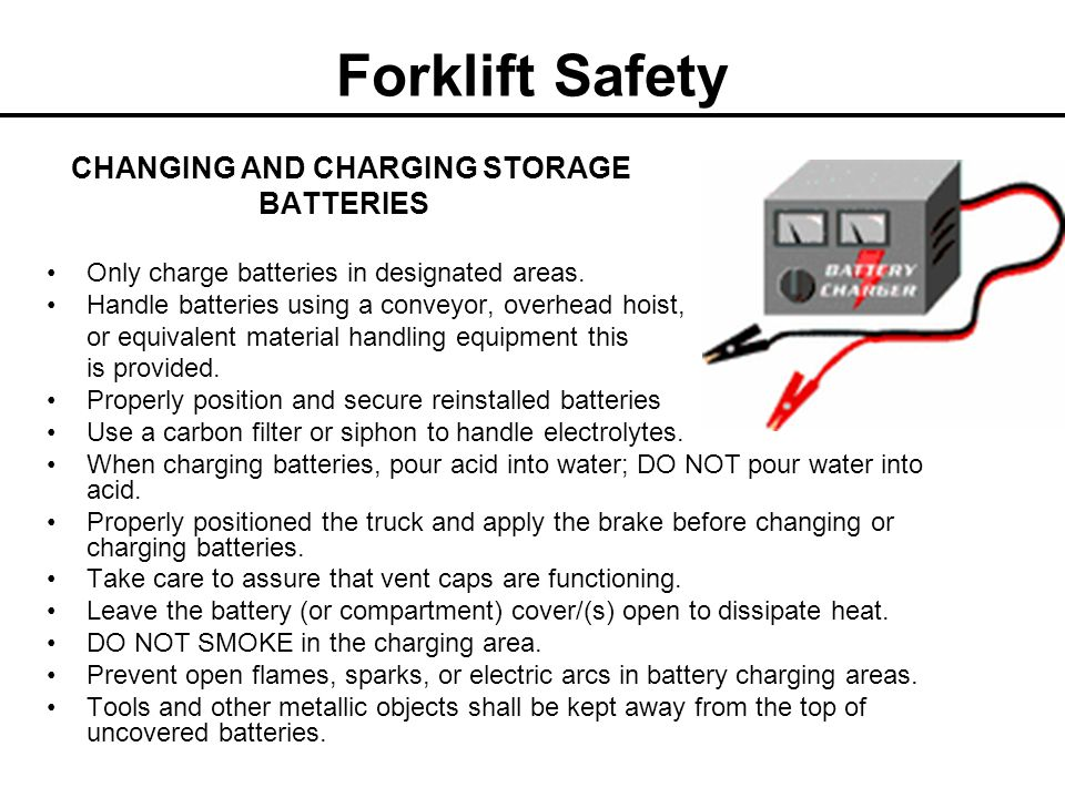 Forklift Safety CHANGING AND CHARGING STORAGE BATTERIES