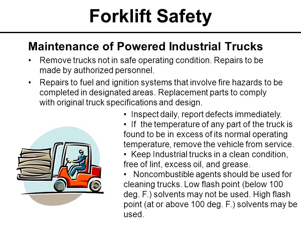 Forklift Safety Maintenance of Powered Industrial Trucks