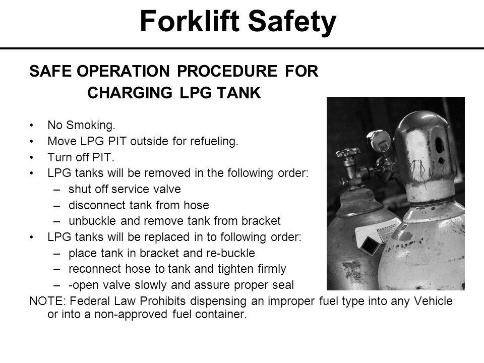 Forklift Safety SAFE OPERATION PROCEDURE FOR CHARGING LPG TANK