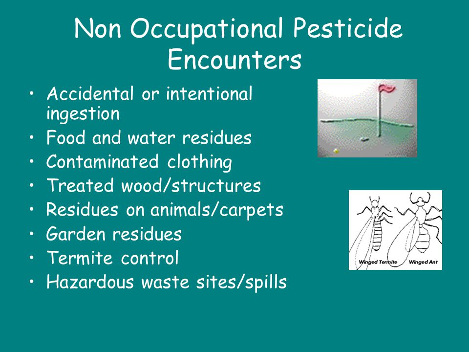 Non Occupational Pesticide Encounters