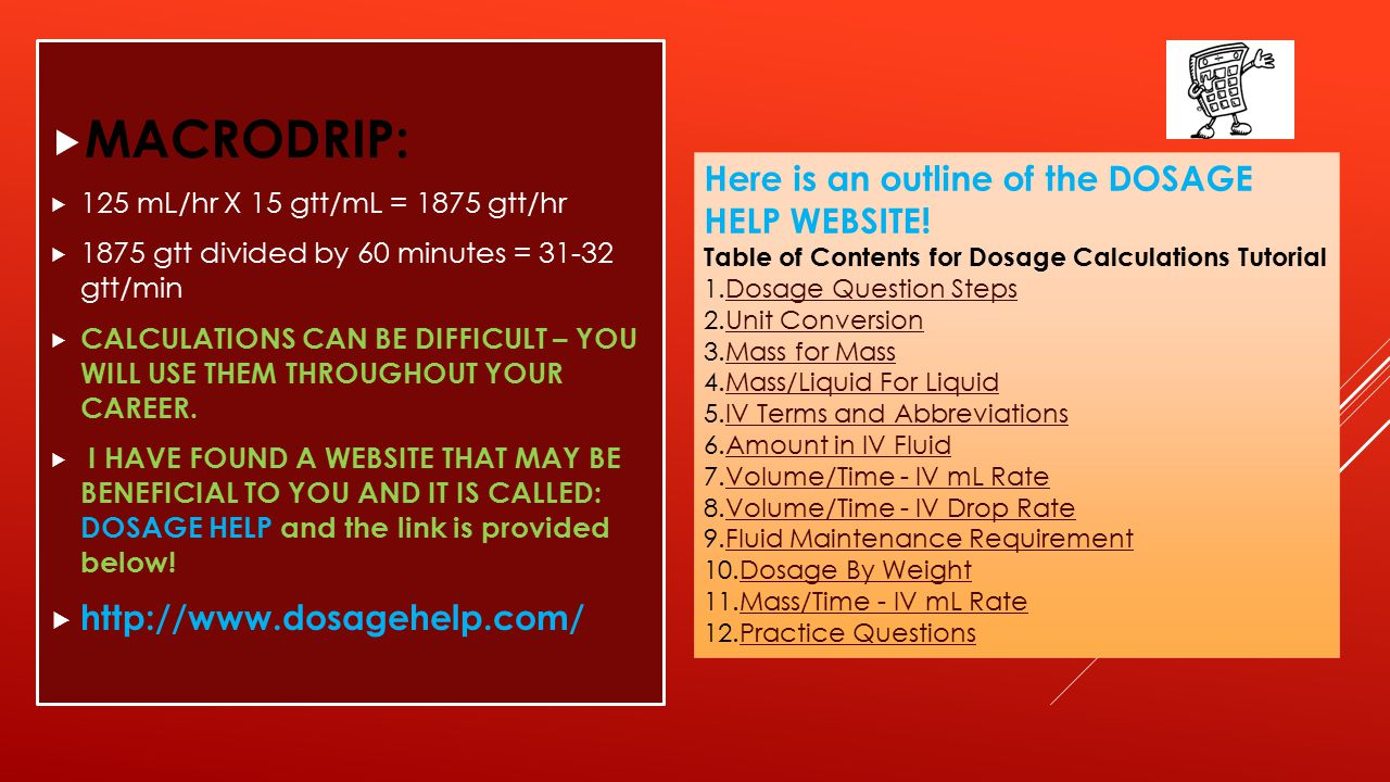 MACRODRIP: Here is an outline of the DOSAGE HELP WEBSITE!