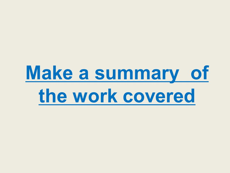 Make a summary of the work covered
