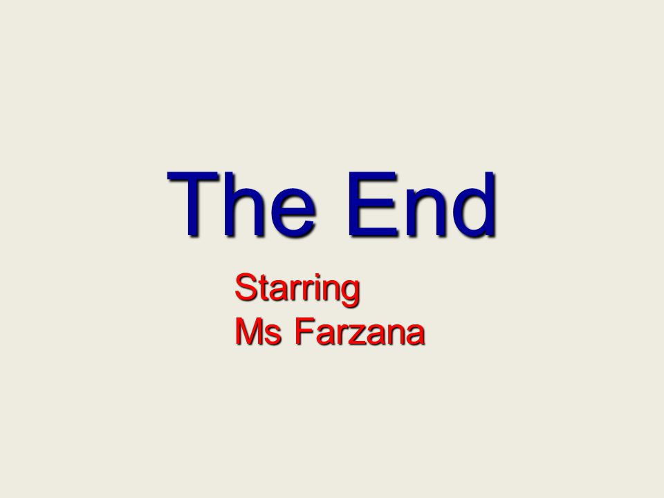 30/09/99 The End Starring Ms Farzana