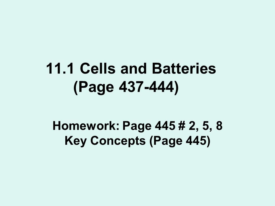 11.1 Cells and Batteries (Page 437-444)