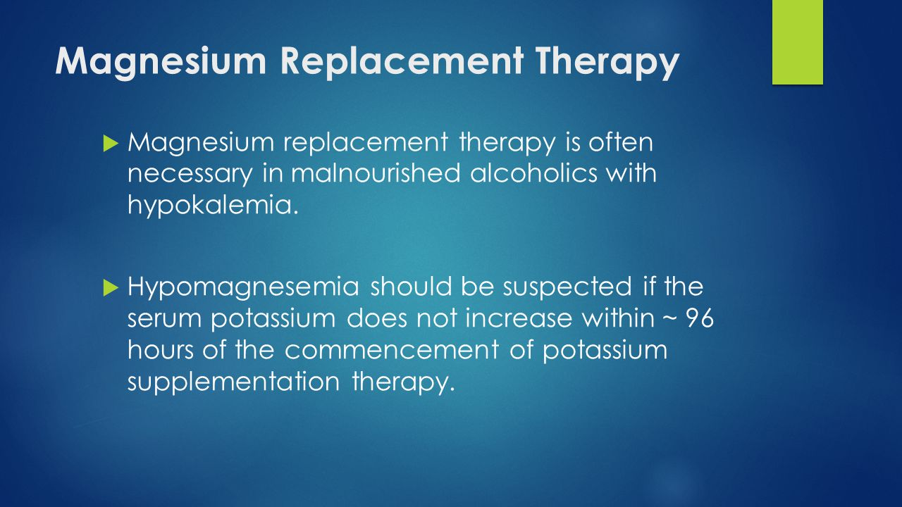 Magnesium Replacement Therapy