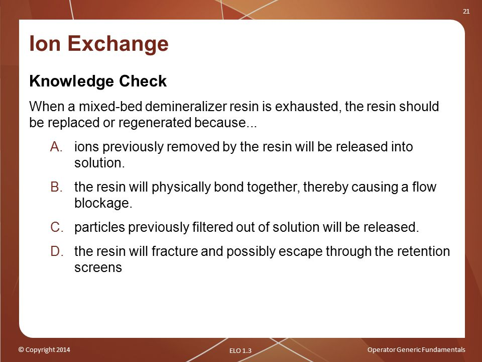 Ion Exchange Knowledge Check
