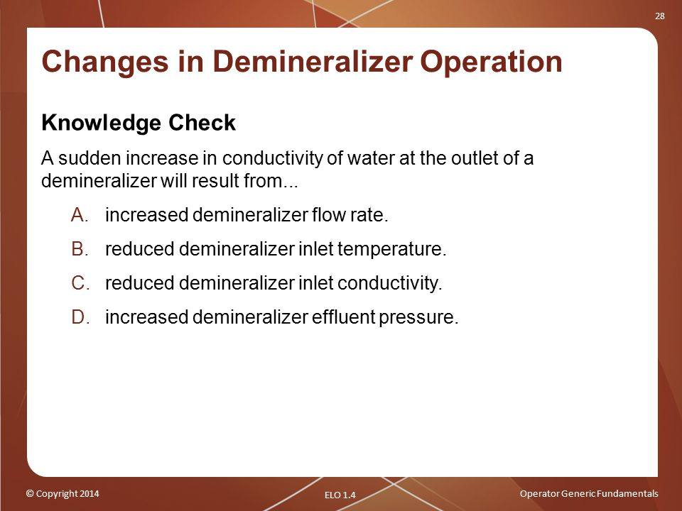 Changes in Demineralizer Operation