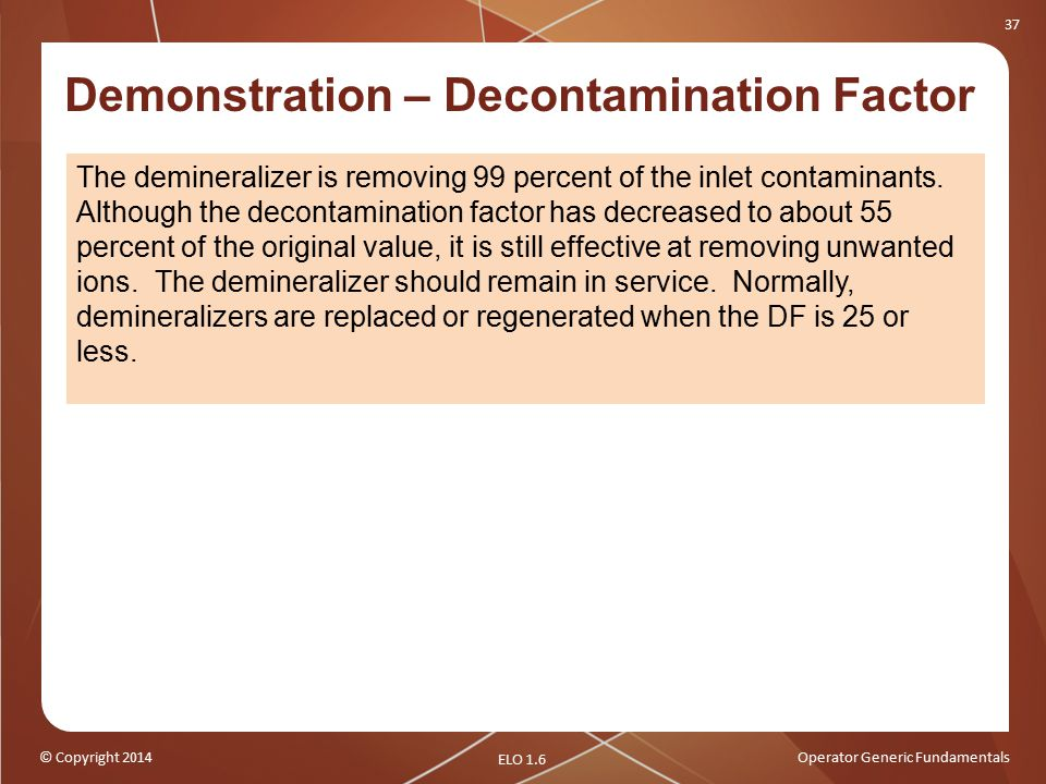 Demonstration – Decontamination Factor