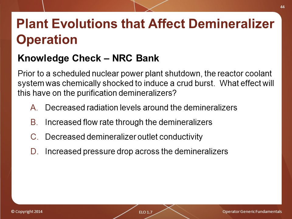 Plant Evolutions that Affect Demineralizer Operation