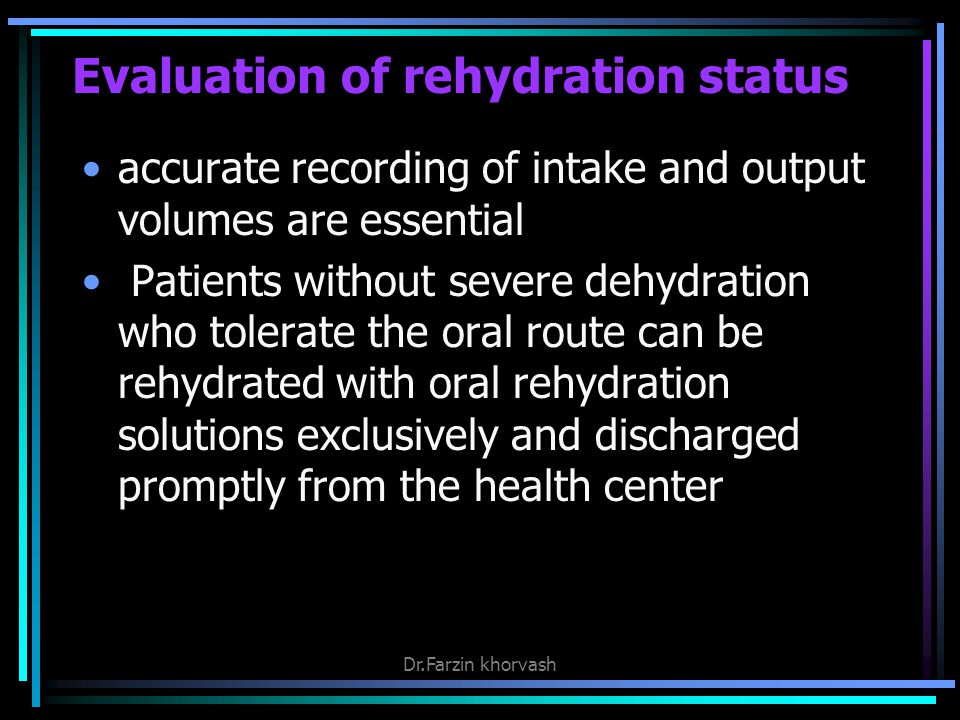 Evaluation of rehydration status