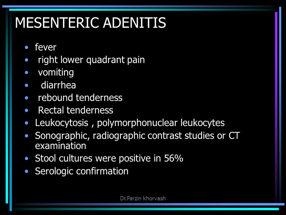 MESENTERIC ADENITIS fever right lower quadrant pain vomiting diarrhea