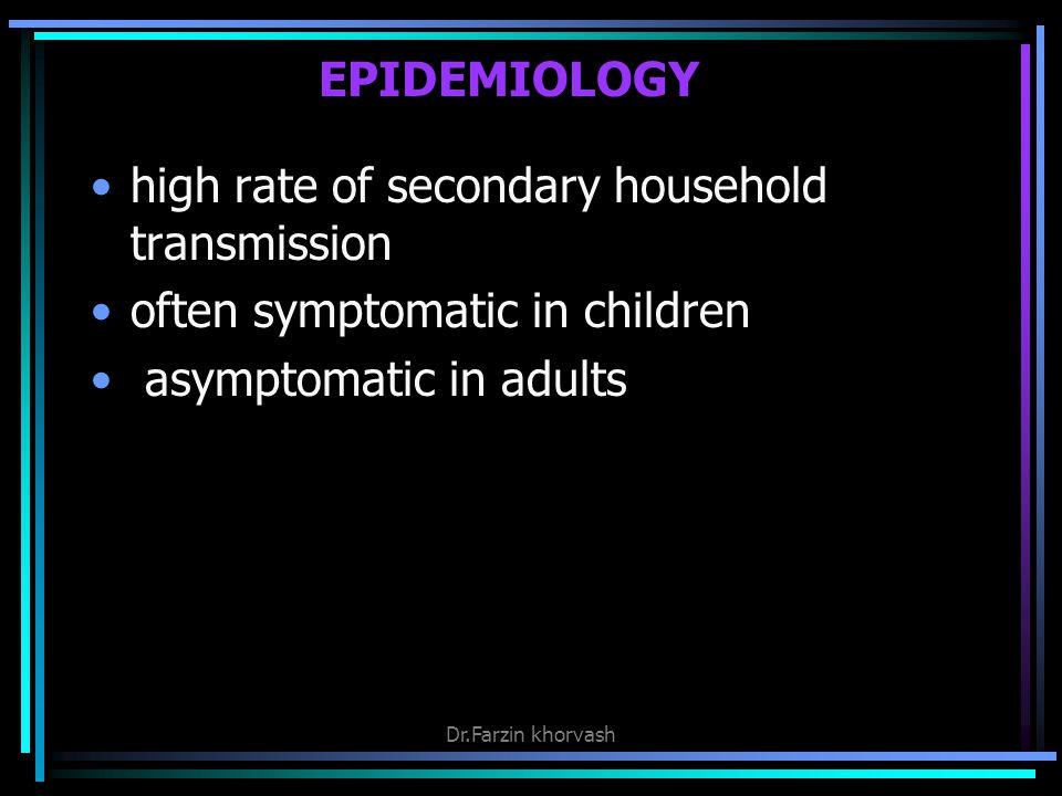 high rate of secondary household transmission