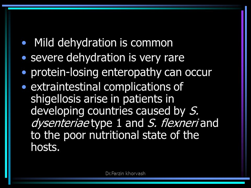 Mild dehydration is common severe dehydration is very rare