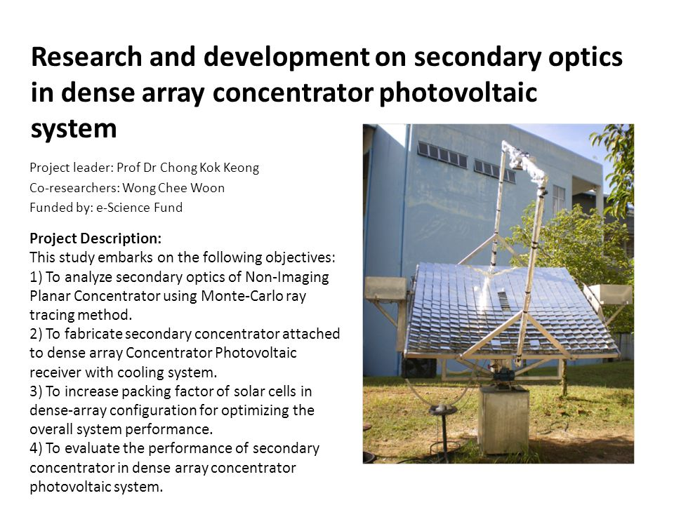 Research and development on secondary optics in dense array concentrator photovoltaic system