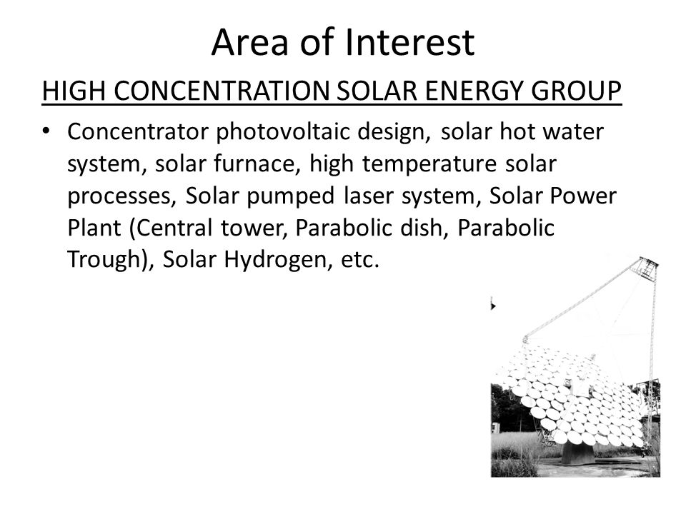 Area of Interest HIGH CONCENTRATION SOLAR ENERGY GROUP